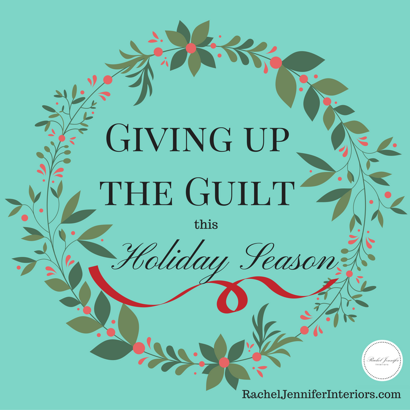 giving-up-the-guilt-this-holiday-season
